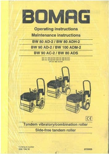 Bomag Tandem Vibrating Roller, Combination Roller BW80AD-2 BW80ADH-2 BW90AD-2 BW100ADM-2 BW90AC-2 BW80ADS Operators Manual - BW 80 90 100 AC-2 AD-2