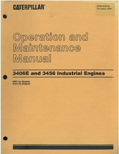 Caterpillar 3406E & 3456 Industrial Engine Operation & Maintenance Manual