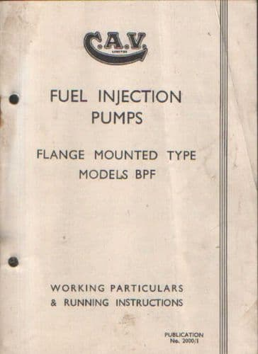 CAV Fuel Injection Pump - Flange Mounted Type Model BPF Operators Manual