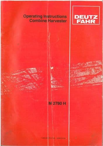 Deutz Fahr Combine M2780H Operators Manual - M 2780, M2780 H