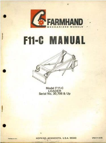 Farmhand Loader Model F11-C Operators Manual with Parts List