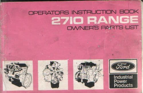 Ford Engine 2710 Operators Manual with Owners Parts List