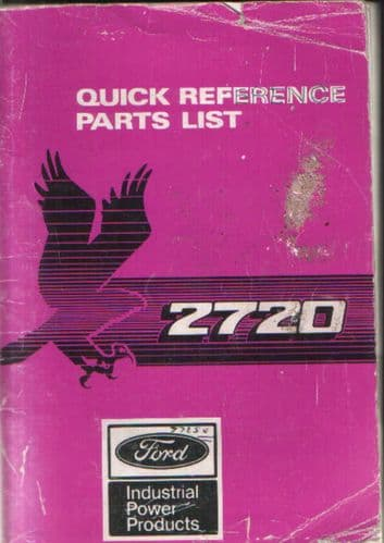 Ford Industrial Engine 2720 Quick Reference Parts Manual