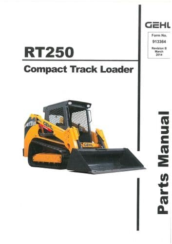 Gehl Compact Track Loader  Model RT250 Parts Manual RT 250