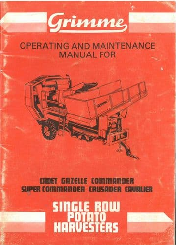Grimme Potato Harvester Cadet, Gazelle, Commander Super Commander Crusader Cavalier Operators Manual