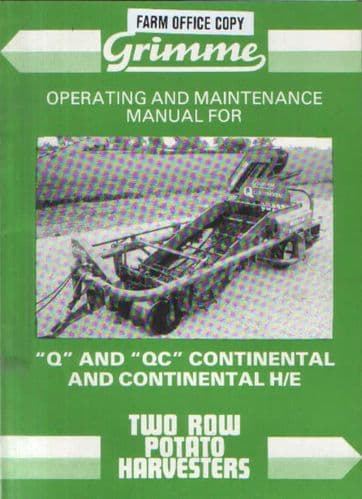 Grimme Potato Harvester Q & QC Continental & Continental H/E Operators Manual
