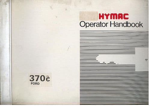 Hymac Digger Loader Backhoe 370C (Ford) Operators Manual