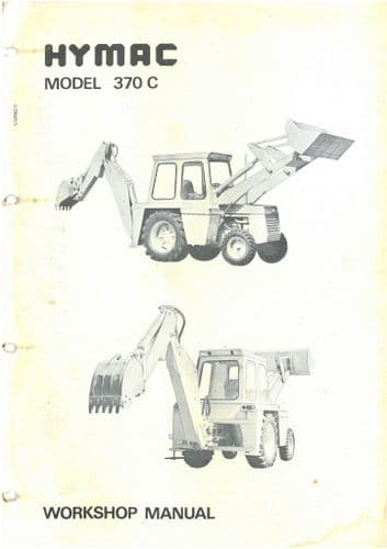 Hymac Digger Loader Backhoe 370C Workshop Service Repair Manual