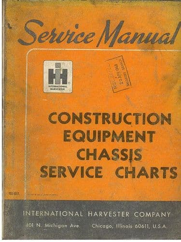 International Construction Equipment Chassis Service Charts - Service Manual