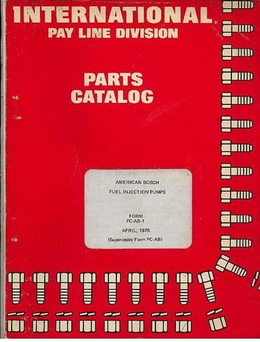 International Pay Line American Bosch Fuel Injection Pumps Parts Manual - 1975