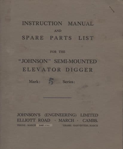Johnson Semi-Mounted Elevator Digger - Mark 5 Series Instruction Manual & Parts List