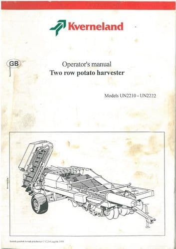 Kverneland 2 Row Potato Harvester - Models UN2210 UN2212 UN2220 UN2222 Operators Manual