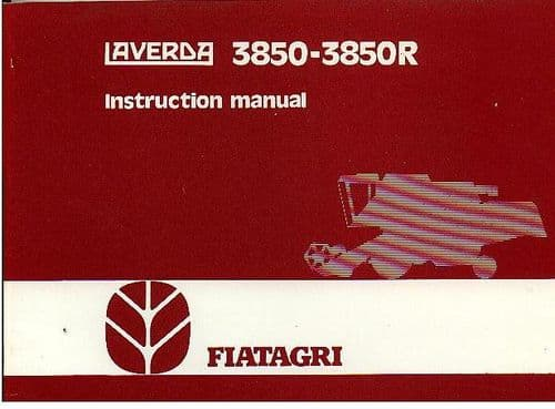 Laverda Combine 3850 3850R Operators Manual