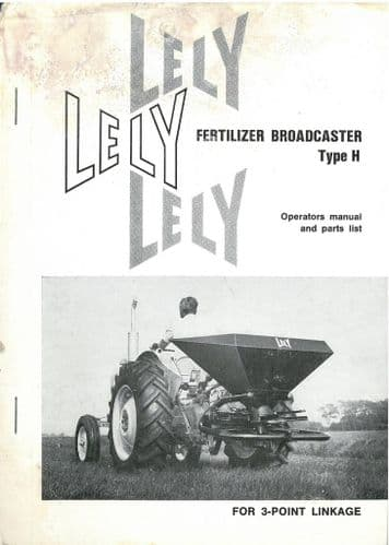 Lely Type H Fertilizer Spreader Operators Manual with Parts List
