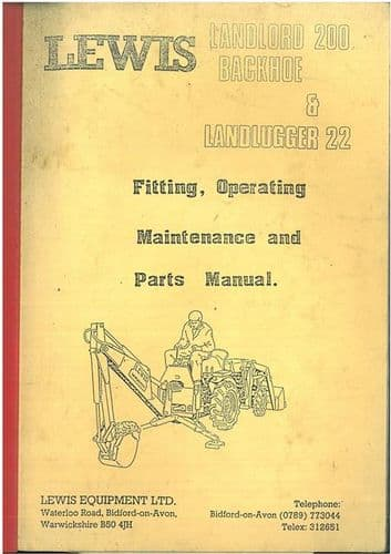 Lewis Landlord 200 Backhoe & Landlugger 22 Operators Manual with Parts List