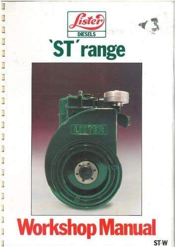 Lister Diesel Engine ST & STW Workshop Service Manual - INDUSTRIAL, MARINE AND MOISTURE EXTRACTION UNITS