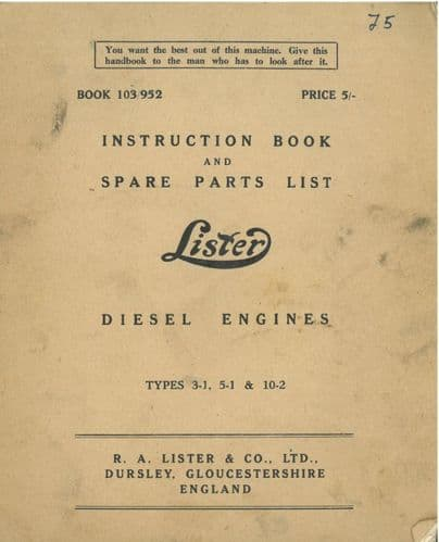 Lister Diesel Engine Types 3-1, 5-1 & 10-2 Operators Manual with Parts List