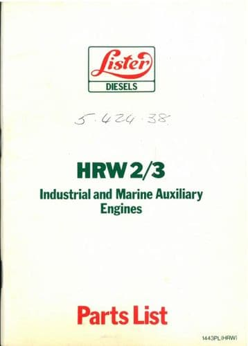 Lister Engine HRW2 & HRW3 Parts Manual - Industrial and Marine Auxiliary Engines