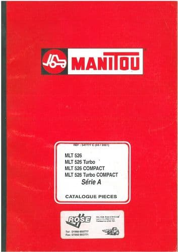 Manitou Maniscopic Telescopic Handler MLT 526 Turbo, COMPACT & Turbo COMPACT Serie A Parts Manual - MLT526