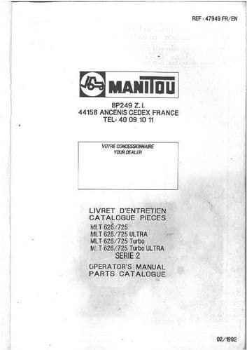 Manitou Maniscopic Telescopic Handler MLT 626 725 Turbo & Ultra Operators Manual with Parts List