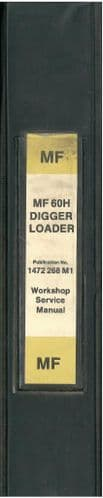 Massey Ferguson Tractor Digger Loader MF60H Series S Workshop Service Manual - MF 60H Series S