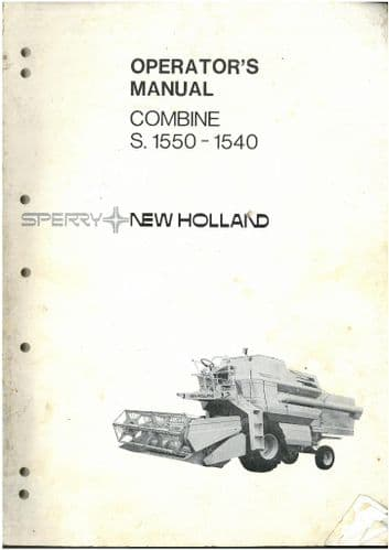 New Holland Combine 1540 & S.1550 Operators Manual