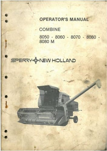 New Holland Combine 8050 8060 8070 8080 & 8080M Operators Manual **** 8080 M