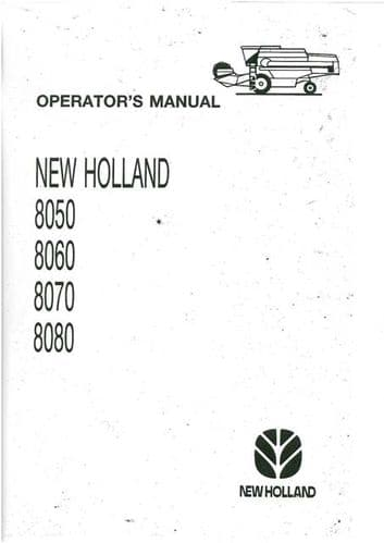 New Holland Combine 8050 8060 8070 8080 Operators Manual