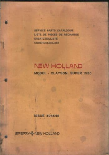 New Holland Combine Clayson Super 1550 Parts Manual