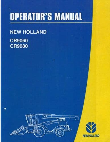 New Holland Combine CR9060 & CR9080 Operators Manual
