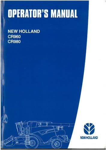 New Holland Combine CR960 & CR980 Operators Manual