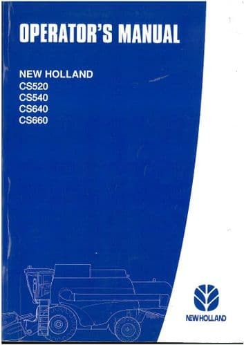 New Holland Combine CS520 CS540 CS640 CS660 Operators Manual