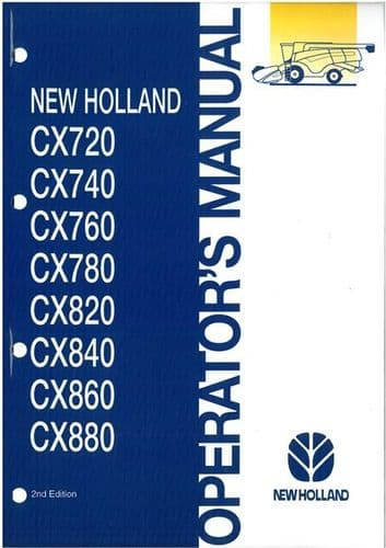 New Holland Combine CX720 CX740 CX760 CX780 CX820 CX840 CX860 & CX880 Operators Manual