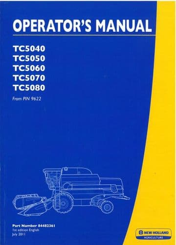 New Holland Combine TC5040, TC5050, TC5060, TC5070 and TC5080 Operators Manual