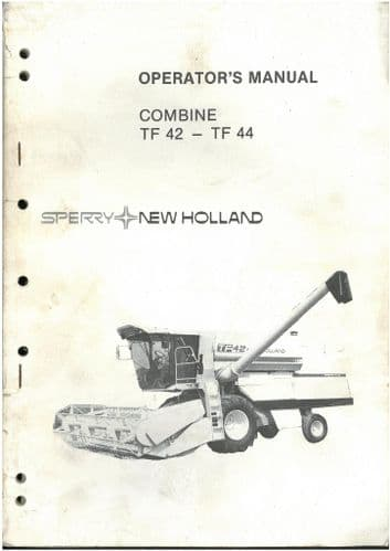 New Holland Combine TF42 & TF44 Operators Manual