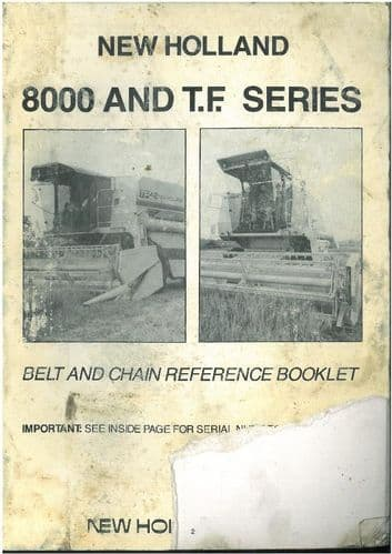 New Holland Combine TF42, TF44, TF46 Belt and Chain Reference Operators Manual