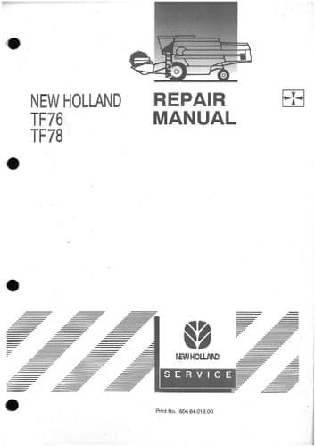 New Holland Combine TF76 & TF78 Workshop Service Repair Manual