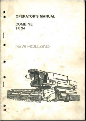New Holland Combine TX34 Operators Manual