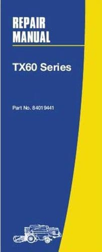 New Holland Combine TX62 TX64 TX65 TX66 TX67 TX68 Workshop Service Manual