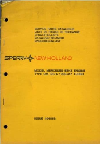 New Holland Mercedes Benz Engine - Model OM352A / 900.417 Turbo Parts Manual