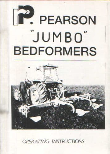 Pearson Jumbo Bedformers Operators Manual