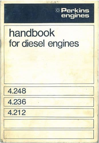Perkins 4.248 4.236 4.212 Diesel Engine Operators Manual with Illustrated Parts