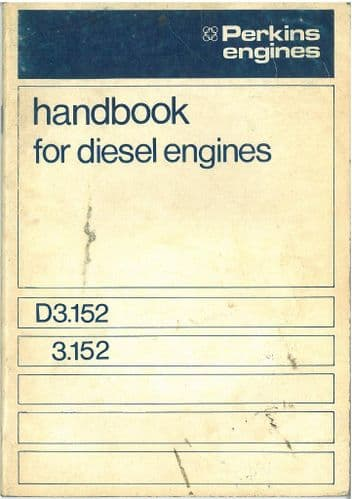 Perkins D3.152 3.152 Diesel Engine Operators Manual with Illustrated Parts