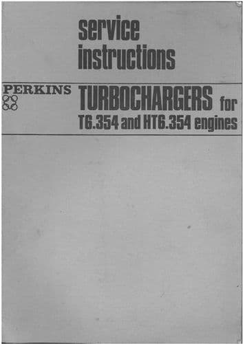 Perkins Turbochargers For T6.354 HT6.354 Service Instruction Manual