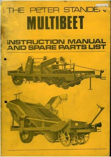 Peter Standen Multibeet Beet Harvester Operators Manual with Parts List