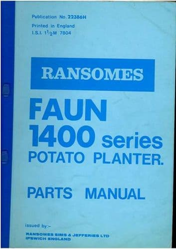 Ransomes Faun 1400 Series Potato Planter Parts Manual