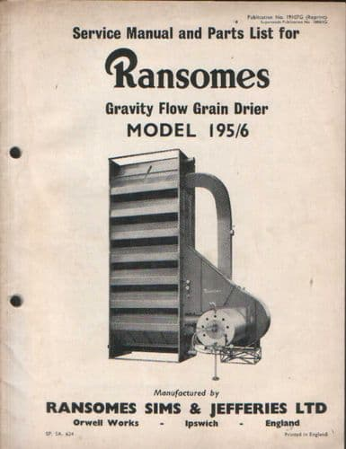 Ransomes Gravity Flow Grain Drier Model 195 / 6 Service Manual with Parts List