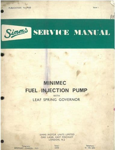 Simms Minimec Fuel Injection Pump with Leaf Spring Governor Workshop Service Manual