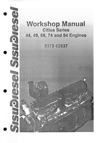 Sisu SisuDiesel Engine Citius Series - 44, 49, 66, 74, and 84 Engines Workshop Service Manual