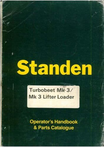 Standen TurboBeet Mk3 / Mk3 Lifter Loader Operators Manual with Parts List